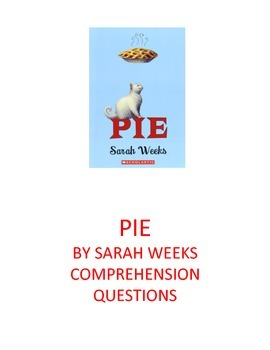 PIE by Sarah Weeks Chapter 1 Comprehension Questions