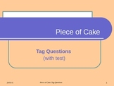 PIECE OF CAKE - TAG QUESTIONS