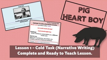 PIG HEART BOY BY MALORIE BLACKMAN  - LESSON 1 - COLD TASK (Grade 5/6)