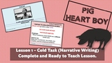 PIG HEART BOY BY MALORIE BLACKMAN  - LESSON 1 - COLD TASK