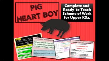 PIG HEART BOY - COMPLETE SCHEME OF WORK - Grade 5/6