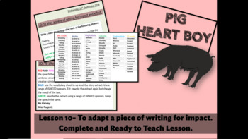 PIG HEART BOY -GRADE 5/ 6 - LESSON 10 - TO ADAPT A PIECE OF WRITING FOR IMPACT