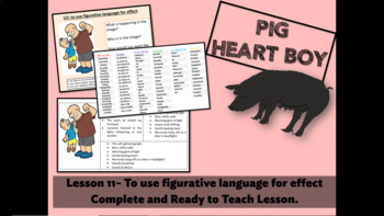 PIG HEART BOY -GRADE 5/6- LESSON 11 - TO USE FIGURATIVE LANGUAGE FOR EFFECT