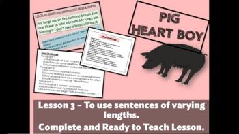 PIG HEART BOY - Grade 5/6 - LESSON 3 - VARYING SENTENCES