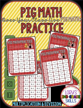PIG Math Practice and Roll - Multiplication & Division