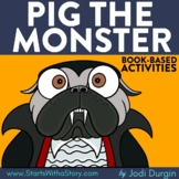 PIG THE MONSTER Activities Worksheets and Interactive Read