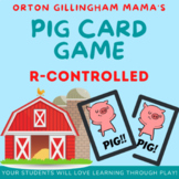 PIG r-controlled Card Game: ar, or, ir, er, ur