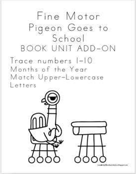 PIGEON HAS TO GO TO SCHOOL FINE MOTOR
