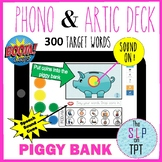 PIGGY BANK Phono & Artic Deck: BOOM Cards for SPEECH TELETHERAPY