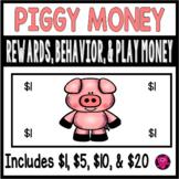Pig Classroom Money for Rewards and Behavior