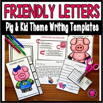 WRITING FRIENDLY LETTERS THIRD GRADE ELA LESSON in PIG THEME SET
