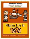 PILGRIM LIFE in 1620's - Informational Reading & Writing A