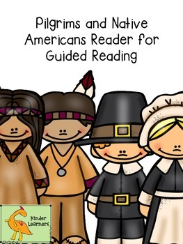 PILGRIMS AND NATIVE AMERICANS GUIDED READER