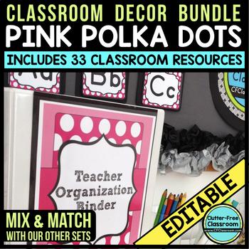 PINK POLKA DOT Classroom Decor EDITABLE