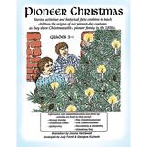 PIONEER CHRISTMAS Gr. 3-4