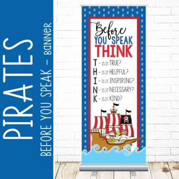 PIRATES - Classroom Decor: LARGE BANNER, Before You Speak