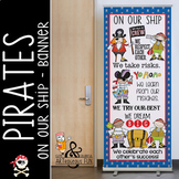 PIRATES - Classroom Decor: LARGE BANNER, On Our Ship / In Our Class