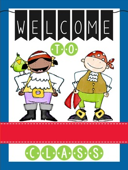 PIRATES - Classroom Decor: WELCOME Poster - 18 x 24, you personalize, Design A