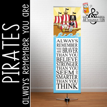 PIRATES - Classroom Decor: X-LARGE BANNER, Always Remember