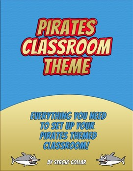 PIRATES - Classroom Theme - Labels signs and much more!