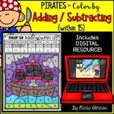 PIRATES! - Color by ADDING / SUBTRACTING Within 15 {Includ