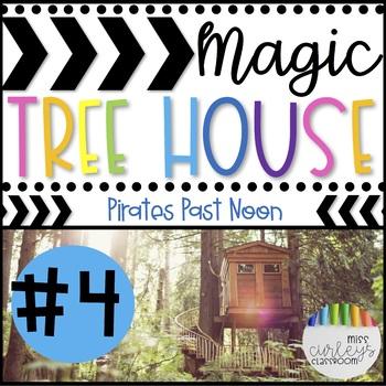 PIRATES PAST NOON: Magic Tree House #4 Book Companion