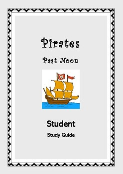 PIRATES PAST NOON Student Study Guide