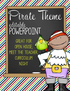 PIRATES - PowerPoint, Open House, Curriculum Night, Meet the Teacher