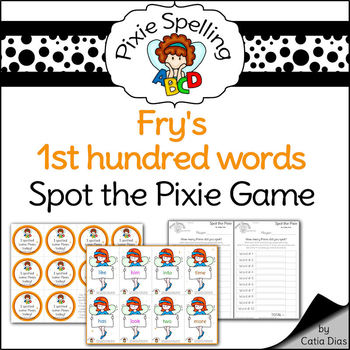 Spelling - Fry 1st hundred words SPOT THE PIXIE GAME - Complete set