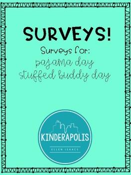 PJ Day & Stuffed Animal Student Surveys FREEBIE!