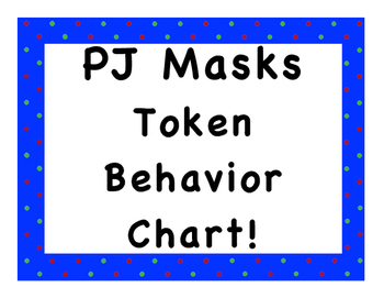 PJ Masks Token Behavior Chart!