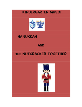 PK/K MUSIC - Hanukkah and The Nutcracker Together