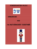 PK/K MUSIC - Hanukkah and The Nutcracker Together