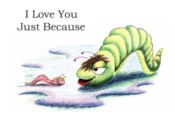 """PK-K-1 Rhymes and Patterns  """"I Love You Just Because"""" Children's Book(HARD GOOD)"""