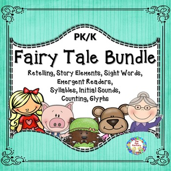 Fairy Tales Bundle  Literacy and Math PK and Kindergarten