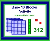 BASE 10 Blocks Activity - INTERMEDIATE LEVEL
