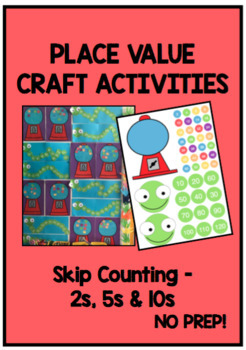 PLACE VALUE CRAFT - Skip Counting 2s, 5s & 10s
