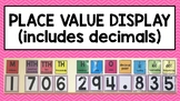 PLACE VALUE DISPLAY (INCLUDES DECIMALS)