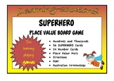 PLACE VALUE - Hundreds and Thousands - SUPERHERO Game - Australian Terminology