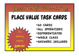 PLACE VALUE OPERATIONS - 60 Task Cards - DIFFERENTIATED