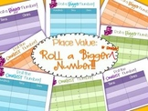 PLACE VALUE - Roll a Bigger (or smaller) Number!