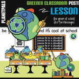 Classroom POSTER Be Green  at School is Cool Eco Friendly