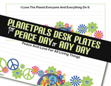 PLANETPALS™ PEACE DAY Peace Theme Desk Plates
