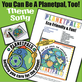 """Earth Earthday Music PLANETPALS Theme Song """"You Can Be A P"""