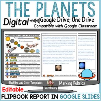 PLANETS OF THE SOLAR SYSTEM: DIGITAL RESEARCH: GOOGLE DRIVE; GOOGLE CLASSROOM