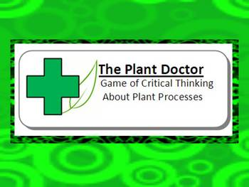 PLANT DIAGNOSIS: TEACHING STUDENTS TO CRITICALLY THINK ABOUT PLANTS