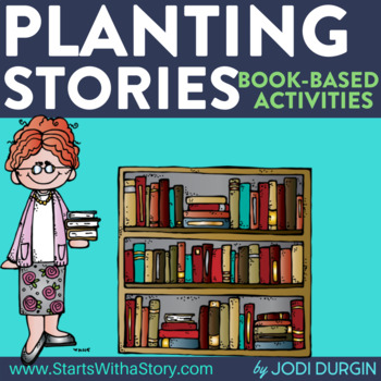 PLANTING STORIES read aloud lessons