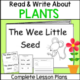 PLANTS Seeds Printable Book Guided Reading Plant needs Includes lesson PLAN!