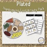 PLATED | THANKSGIVING FOOD ACTIVITY PACK | LANGUAGE & ARTI