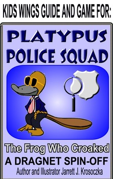PLATYPUS POLICE SQUAD!  The Frog Who Croaked!  A Dragnet Spin-off!